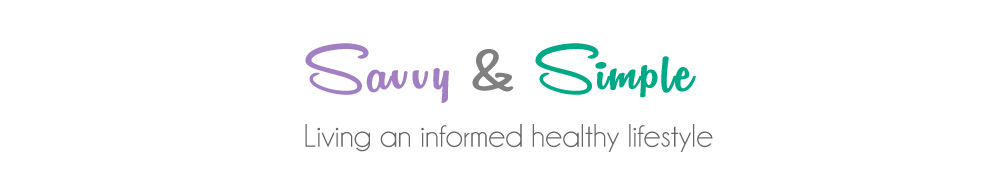 Savvy & Simple – Live a Healthy Lifestyle